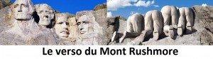 LE VERSO DU Mont Rushmore